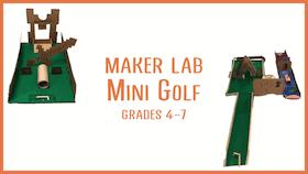 Grades-4-7-Maker-Lab-Mini-golf-STEM-Class-for-Kids-xsmall.png