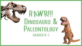 Grades-K-1-Dinosaurs-And-Paleontology-STEM-Class-for-Kids.png