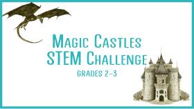 MAgic-Castles-STEM-Challenge-STEM-Class-for-kids-grades-2-3-xsmall.png